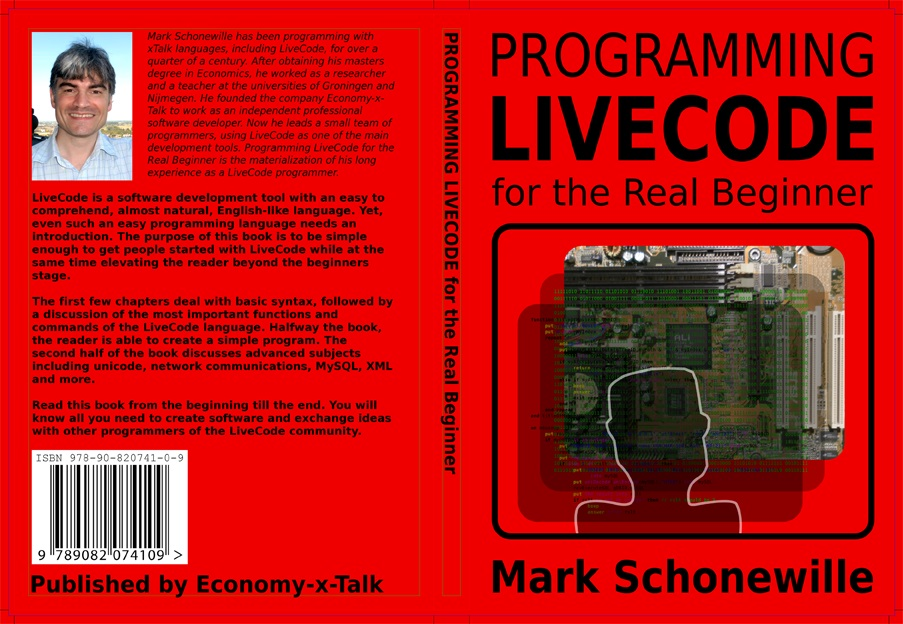 Programming LiveCode for the Real Beginner, by Mark Schonewille